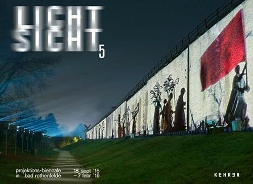 Lichtsicht 5: Projektions-Biennale: Idis Hartmann; Peter Weibel