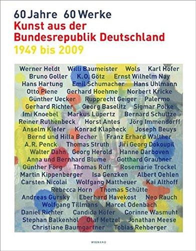 9783868320008: 60 Jahre - 60 Werke: Kunst aus der Bundesrepublik Deutschland von 1949 bis 2009