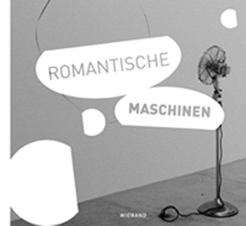 9783868320053: Romantische Maschinen: Kinetische Kunst der Gegenwart