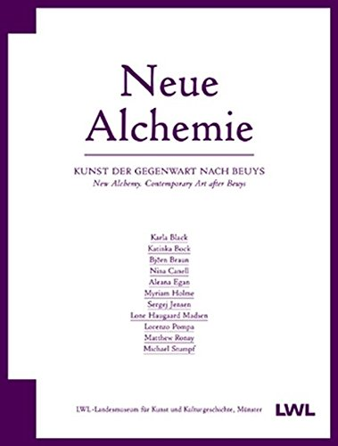 9783868320381: Neue Alchemie / New Alchemy: Kunst Der Gegenwart Nach Beuys / Contemporary Art After Beuys