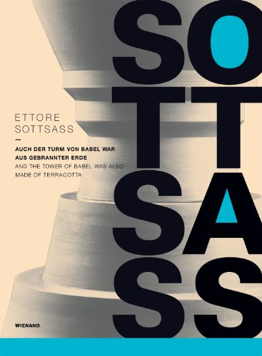 9783868320817: Ettore Sottsass: And the Tower of Babel Was Also Made of Terracotta