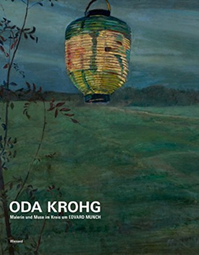 9783868320879: Oda Krohg: Malerin und Muse im Kreis um Edvard Munch