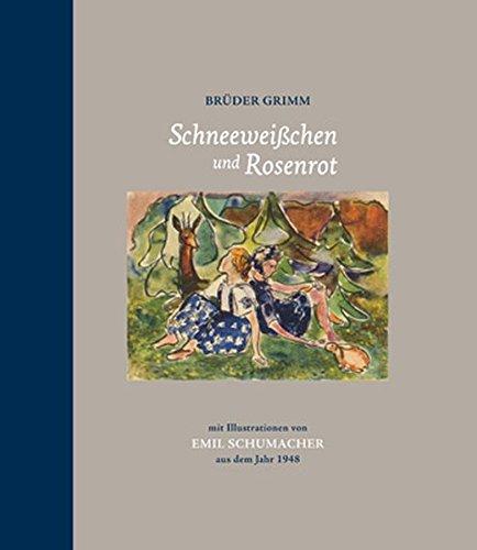 9783868320916: Schneeweißchen und Rosenrot: mit Illustrationen von Emil Schumacher aus dem Jahr 1948