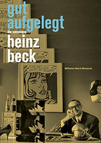 9783868321500: Gut Aufgelegt. Die Sammlung Heinz Beck