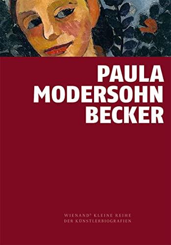 9783868322101: Paula Modersohn-Becker: Vorreiterin der Moderne