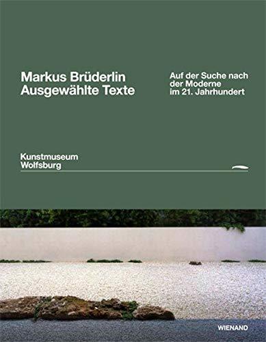 9783868322422: Markus Brüderlin. Ausgewählte Texte