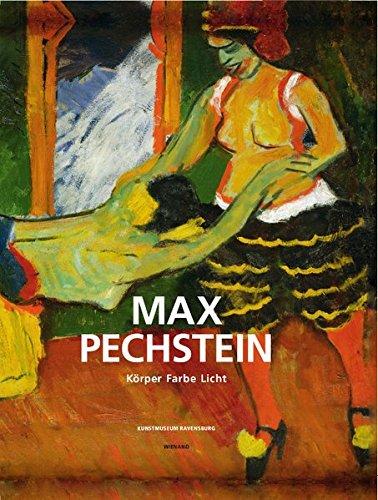 9783868323009: Max Pechstein: K�rper, Farbe, Licht