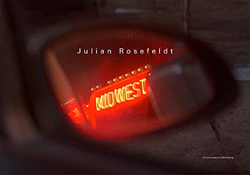 Midwest. Exhibition Catalogue Kunstmuseum Wolfsburg.: Rosefeldt, Julian.