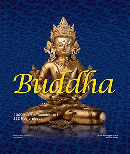 Buddha - 2000 Years of Buddhist Art: Grewenig, Meinrad Maria/Rist,