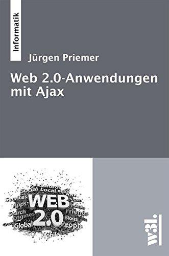 9783868340297: Web 2.0-Anwendungen mit Ajax
