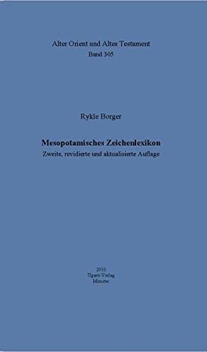 9783868350432: Mesopotamiches Zeichenlexikon : Zweite, revidierte und aktualisierte Auflage (Alter Orient und Altes Testament, Band 305.)