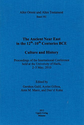 9783868350661: Ancient Near East 12th-10th .. AOAT 392 Proceedings of the International Conference held at the University of Haifa, 2-5 May, 2010