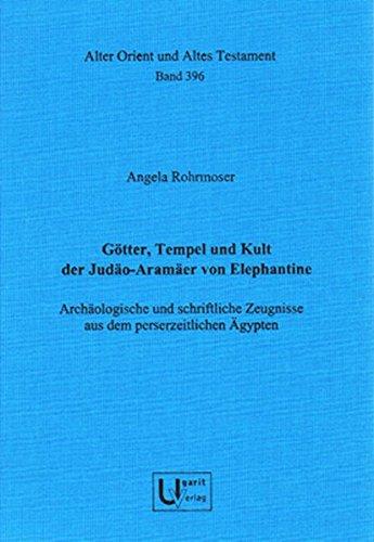 Gà tter, Tempel und Kult der JA AOAT 396 Archäologische und schriftliche ...