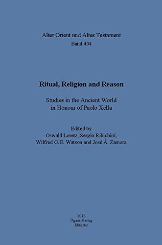 9783868350876: Ritual, religion and reason : studies in the ancient world in honour of Paolo Xella