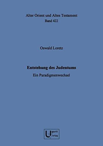 9783868351576: Entstehung des Judentums : ein Paradigmenwechsel