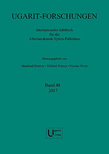 Ugarit-Forschungen 48 (2017): Dietrich, Manfried