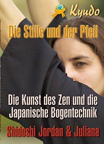 9783868360363: Kyudo: Die Stille und der Pfeil