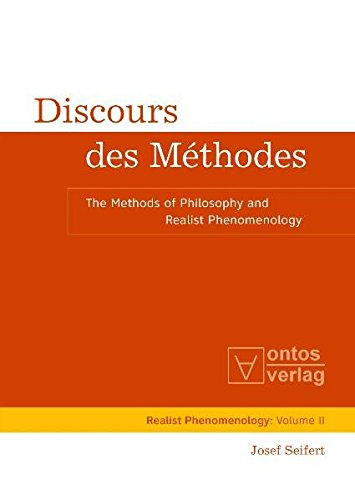 9783868380248: Discours des Methodes: The Methods of Philosophy and Realist Phenomenology Realist Phenomenology (Realist Phemenology)