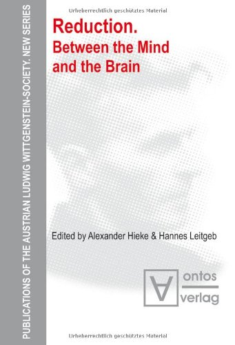 9783868380460: Reduction: Between the Mind and the Brain (Austrian Ludwig Wittgenstein Society)