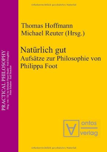 9783868380743: Natürlich gut: Aufsätze zur Philosophie von Philippa Foot
