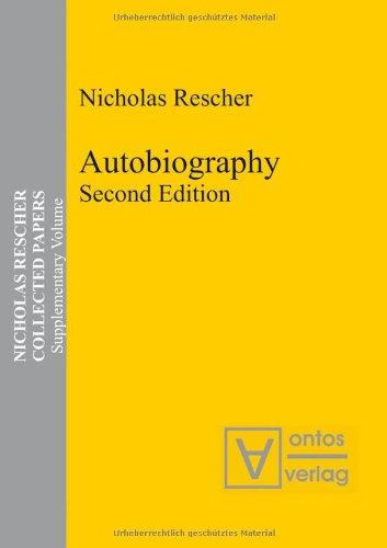 Autobiography: Second Edition (Nicholas Rescher Collected Papers) - Rescher, Nicholas