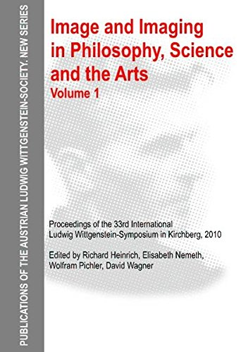 9783868381153: Image and Imaging in Philosophy, Science and the Arts. Volume 1: Proceedings of the 33rd International Ludwig Wittgenstein-Symposium in Kirchberg, ... Ludwig Wittgenstein Society: New Series)