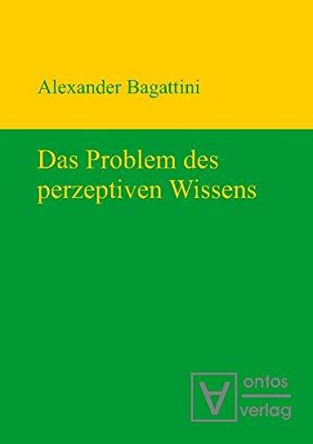Das Problem des perzeptiven Wissens: Alexander Bagattini