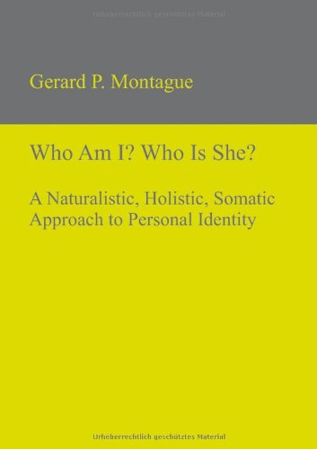 9783868381443: Who Am I? Who Is She?: A Naturalistic, Holistic, Somatic Approach to Personal Identity