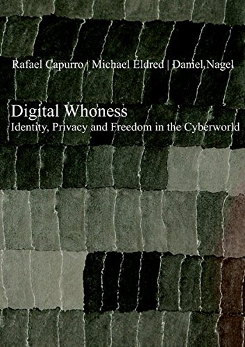 9783868381764: Digital Whoness: Identity, Privacy & Freedom in the Cyberworld