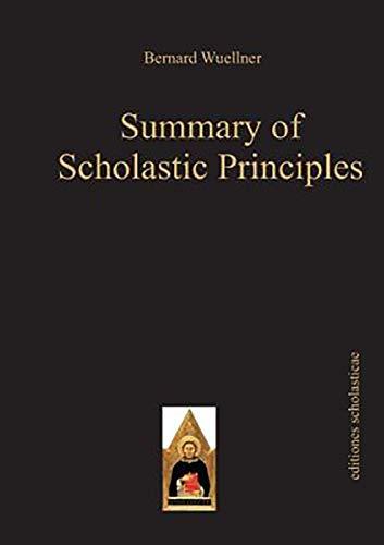 9783868385007: Summary of Scholastic Principles: Scholastic Editions [editiones scholasticae] 1