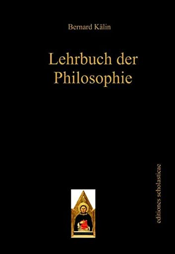 Lehrbuch der Philosophie: Bernard K�lin