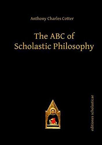 9783868385212: The ABC of Scholastic Philosophy (Scholastic Editions – Editiones Scholasticae)