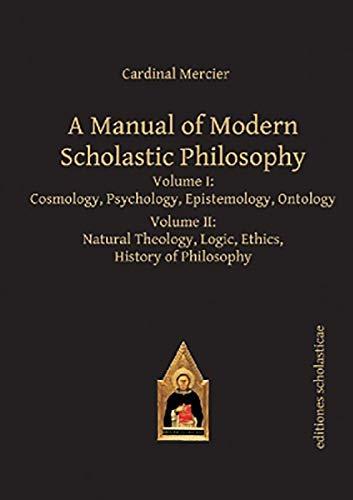 A Manual of Modern Scholastic Philosophy: 2 Volume Set: Mercier, Cardinal