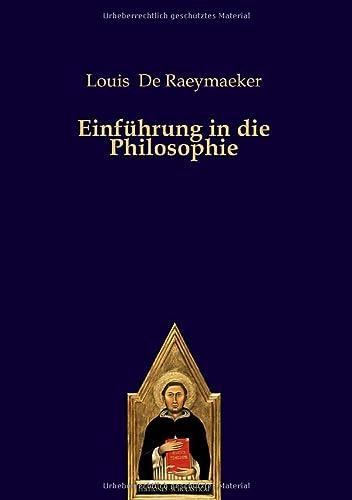 Einführung in die Philosophie: Louis De Raeymaeker