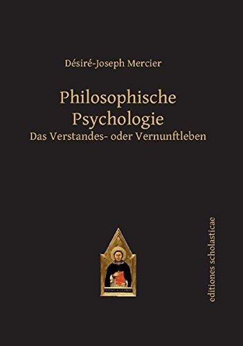 Philosophische Psychologie: Désiré-Joseph Mercier