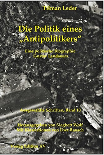 Die Politik eines ?Antipolitikers?: Tilman Leder
