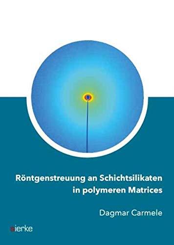 9783868445183: Röntgenstreuung an Schichtsilikaten in polymeren Matrices