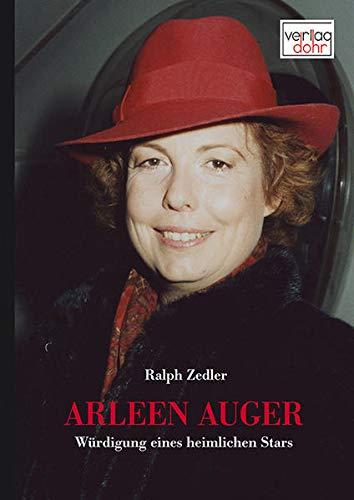 Arleen Auger: Würdigung eines heimlichen Stars (Hardback): Ralph Zedler