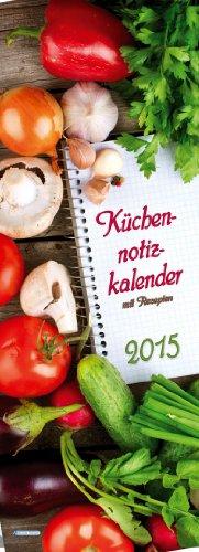 9783868489132: Küchennotizkalender 2015