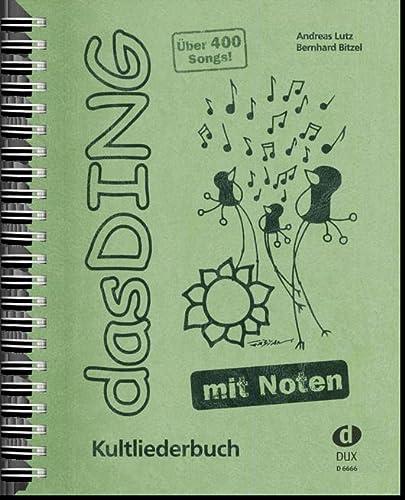 9783868490145: Das Ding mit Noten: Nun gibt es Das Ding auch mit Noten. Die Ausgabe enthält neben dem kompletten Text mit Akkordbezifferung zu allen 400 Songs die ... mit Harmoniebezeichnung. Spiralbindung