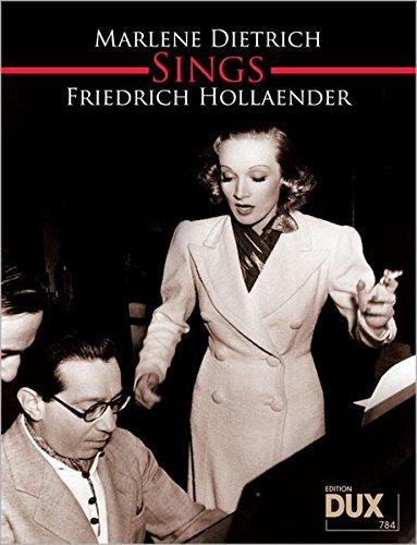 9783868491517: Marlene Dietrich Sings Friedrich Hollaender: Eine Sammlung unvergessener Titel aus einer großen Zeit