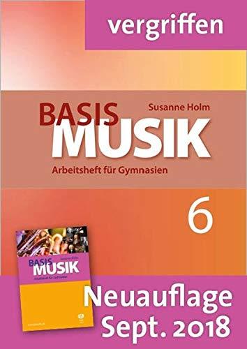 9783868491760: Basis Musik 6