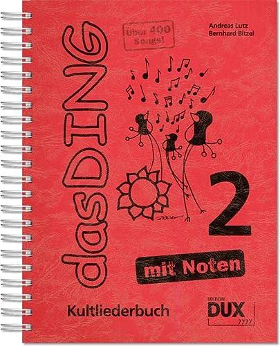 9783868491852: Das Ding 2 mit Noten: Kultliederbuch mit Noten und Akkordbezifferung