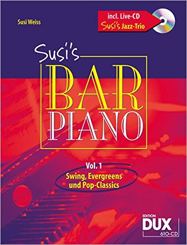 Susi's Bar Piano, m. Audio-CD. Vol.1: Susi Weiss