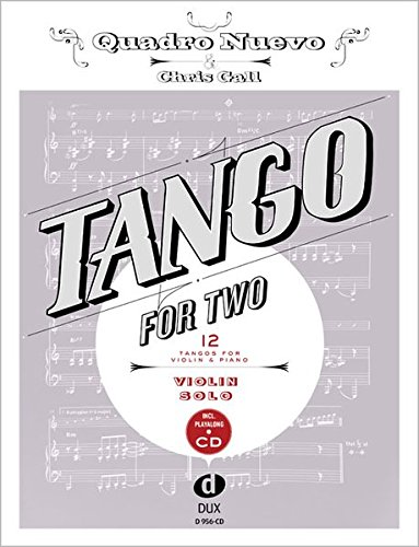 Tango for Two  12 Tangos for Violin Solo