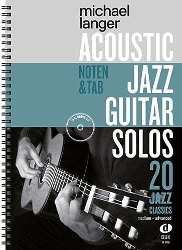 9783868493191: Acoustic Jazz Guitar Solos: 20 Jazz Classics in Noten und TAB / medium-advanced