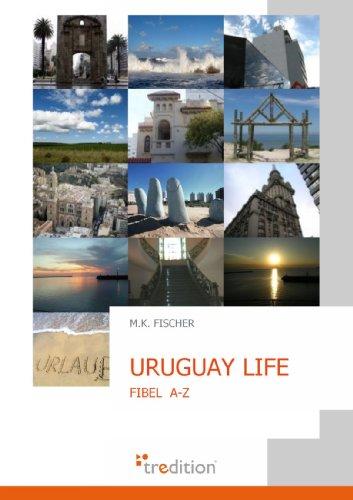 Uruguay Life: M. K. Fischer