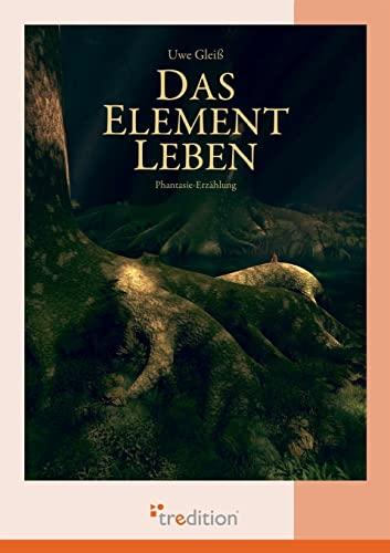 9783868508178: Das Element Leben