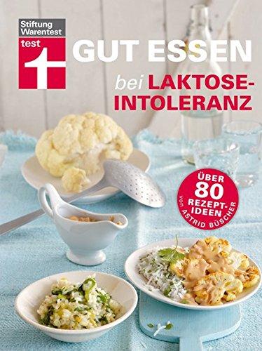 9783868510645: Gut essen bei Laktose-Intoleranz