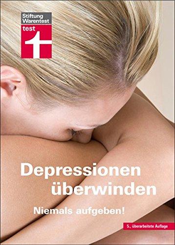 9783868511130: Depressionen überwinden: Niemals aufgeben!
